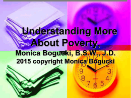 Understanding More About Poverty Monica Bogucki, …