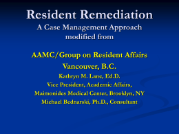 The Many Faces of Resident Remediation