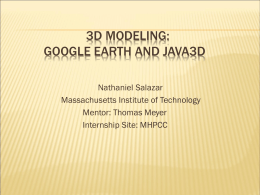 3D modeling: Google Earth and Java3d