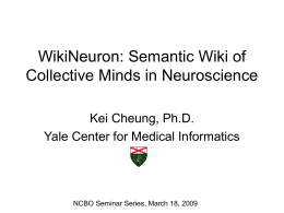 WikiNeuron: A Semantic Wiki of Collective Minds