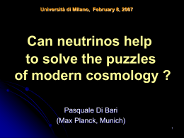 Neutrinos and the puzzles of Modern Cosmology