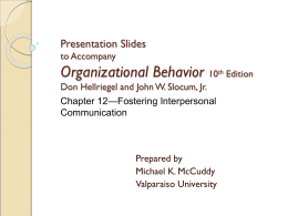 Chapter 12: Fostering Interpersonal Communication