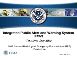 IPAWS info for Radiological Preparedness Conference