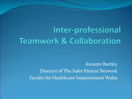 Inter-professional Teamwork & Collaboration