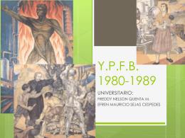 Y.P.F.B. 1980-1989