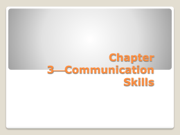 Chapter 3 Communication Skills