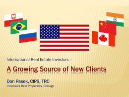 A growing Source of New Clients Don Pasek, CIPS, TRC