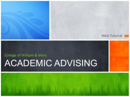 College of William & MaryACADEMIC ADVISING