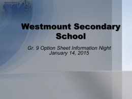 Gr. 9 Option Sheet Information Night