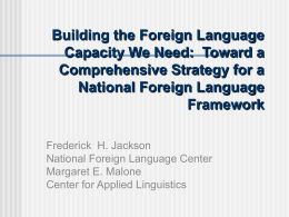 Building the Foreign Language Capacity We Need: Toward …