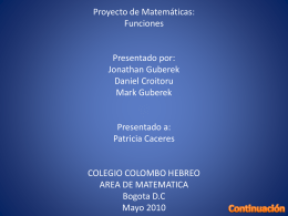 Proyecto de Matematicas: Funciones Presentado por