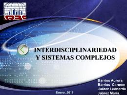 INTERDISCIPLINARIEDAD Y SISTEMAS COMPLEJOS.