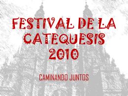 FESTIVAL DE LA CATEQUESIS 2010