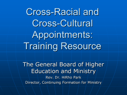 Cross-Racial and Cross-Cultural Appointments