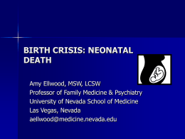 BIRTH CRISIS: NEONATAL DEATH