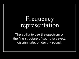 PowerPoint Presentation - Frequency representation