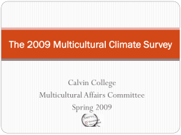 The 2009 Multiculural Climate Survey