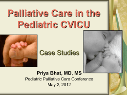 Palliative Care in the Pediatric CVICU