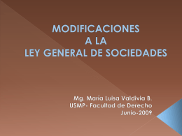 MODIFICACIONES A LA LEY GENERAL DE SOCIEDADES