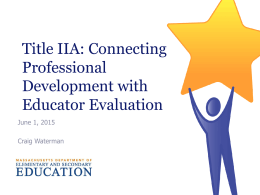 Educator Evaluation and Professional Development