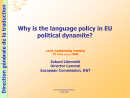 Why is the language policy in EU political dynamite