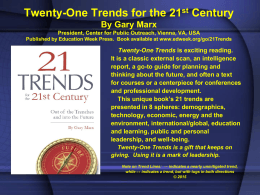 Twenty-One Trends for the 21st Century By Gary Marx