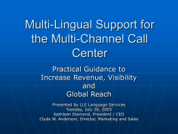 Multi-Lingual Support for the Multi