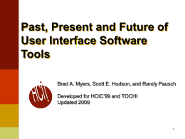 Past, Present and Future of UI SW Tools