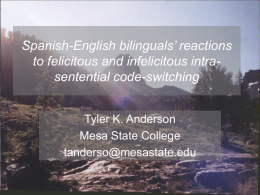 Bilinguals attitudes toward Spanish-English Code