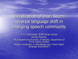 Revitalization of Inari Saami: reversal language shift in