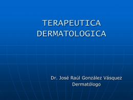 TERAPEUTICA DERMATOLOGICA TOPICA