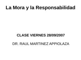 La Mora y la Responsabilidad