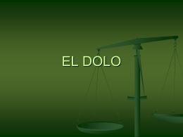 EL DOLO - Justicia Forense