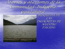 Atavios de la Comunidad Indigena Guazabara