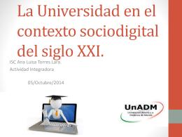 La Universidad en el contexto sociodigital del siglo XXI.