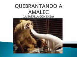 QUEBRANTANDO A AMELE