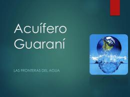 ACUIFERO GUARANI - El Blog de la Prof. Miriam Piendibene