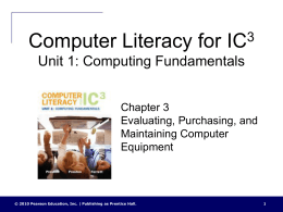 Computer Literacy for IC3 Unit 1, Chapter 3 Evaluating