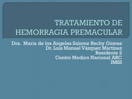 CASO CLINICO HEMORRAGIA SUBRETINIANA