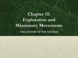 Chapter 15: Exploration and Missionary Movements