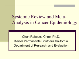Systemic Review and Meta-Analysis in Cancer Epidemiology