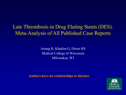 Late Thrombosis in DES: Meta-Analysis of All Published