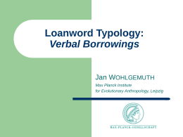 Loanword Typology: Verbal Borrowings