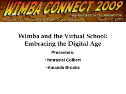 Wimba and the Virtual School: Embracing the Digital Age