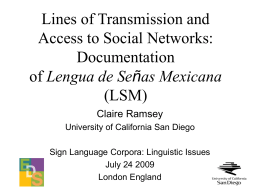 Lines of Transmission and Access to Social Networks