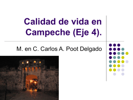 Calidad de vida en Campeche (Eje 4).