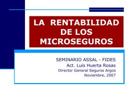 La Rentabilidad de los Microseguros, Luis Huerta