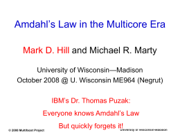 Amdahl's Law in the Multicore Era
