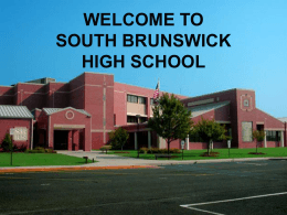 WELCOME TO SOUTH BRUNSWICK HIGH SCHOOL