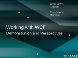 PRE09: Working with WCF Demonstration and Perspectives
